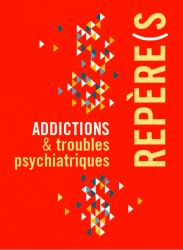Addictions et troubles psychiatriques